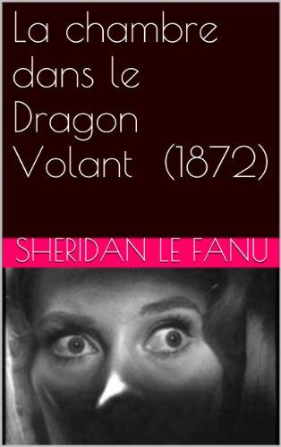 la-chambre-dans-le-dragon-volant-1872
