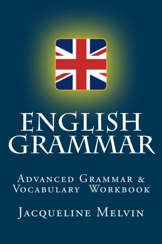 English Grammar: For Advanced Students Of English