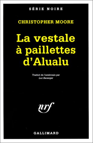 Vestale a Paillettes D Alua (Serie Noire 1) par Christoph Moore