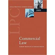 LPC Commercial Law 2006 (Blackstone Legal Practice Course Guide)