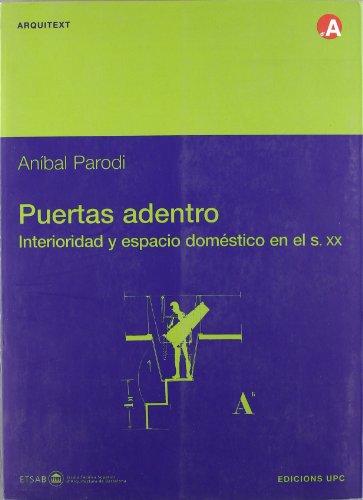 Puertas adentro, interioridad y espacio doméstico en el siglo XX (Arquitext)