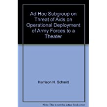 Ad Hoc Subgroup on Threat of Aids on Operational Deployment of Army Forces to a Theater
