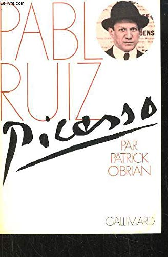 Pablo Ruiz Picasso par Patrick O'Brian