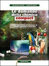 Le domande della chimica. Compact. Per le Scuole superiori. Con espansione online