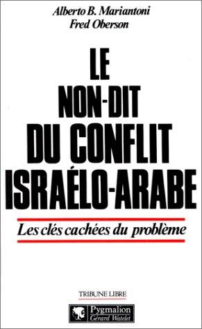 Le non-dit du conflit israélo-arabe