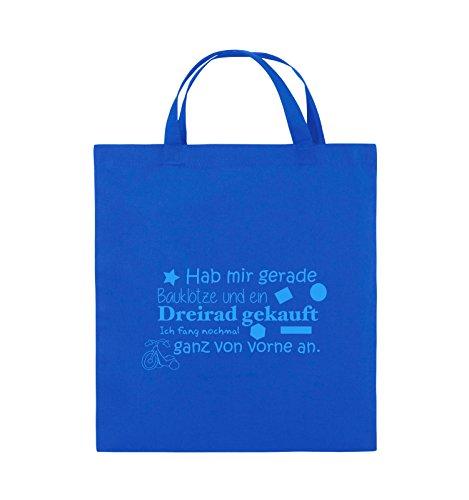 Comedy Bags - Hab mir gerade Bauklötze und ein Dreirad gekauft - Neuanfang - Jutebeutel - kurze Henkel - 38x42cm - Farbe: Royalblau / Blau
