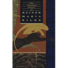 The Selected Poetry of Rainer Maria Rilke (English and German Edition) by Rainer Maria Rilke (1989-03-13)