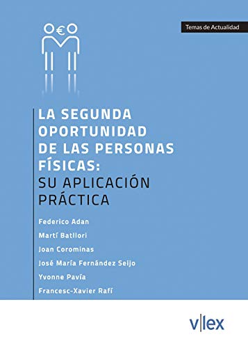La segunda oportunidad de las personas físicas: su aplicación práctica por Federico Adán