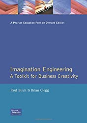 Imagination Engineering: A Toolkit for Business Creativity