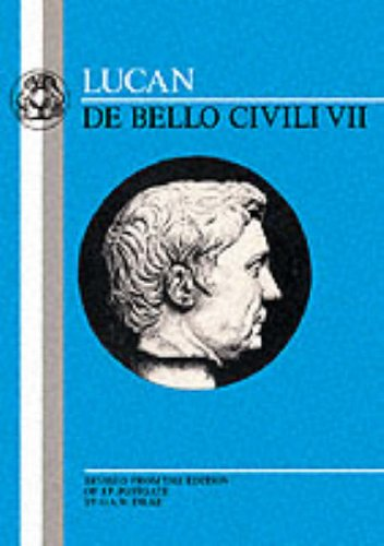 The Lucan: de Bello Civili VII: Bk.7 (Latin Texts)