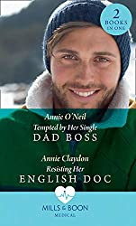 Tempted By Her Single Dad Boss: Tempted by Her Single Dad Boss (Single Dad Docs) / Resisting Her English Doc (Single Dad Docs)