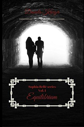 Equilibrium: Die Sophia Bellé Reihe (Sophia Bellé series, Band 1)