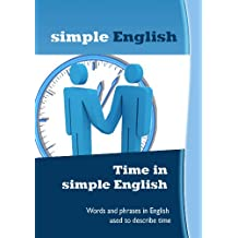 Time in simple English (English Edition)