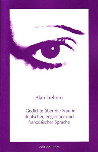 Gedichte über die Frau: In deutscher, englischer und französischer Sprache (edition litera)