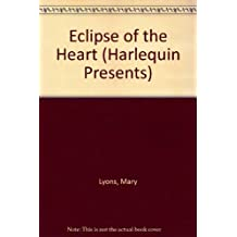 Eclipse Of The Heart by Mary Lyons (1985-09-01)