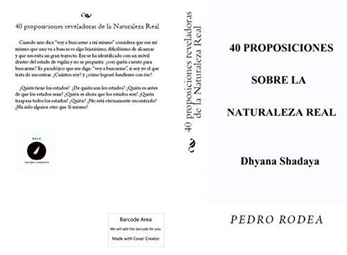 40 proposiciones reveladoras de la Naturaleza Real por Pedro Rodea