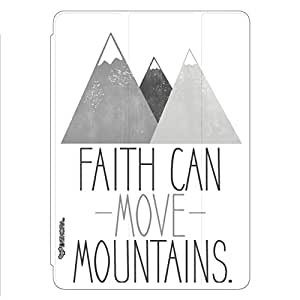 Enthopia Designer Front Smart Cover Faith can move mountains Back Cover for Ipad Mini 4 with Transparent Back Case
