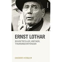 Ernst Lothar (Literaturgeschichte in Studien und Quellen)
