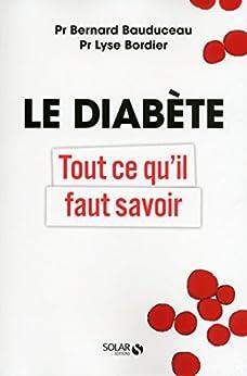 Le diabète par [BAUDUCEAU, Bernard, BORDIER, Lyse]