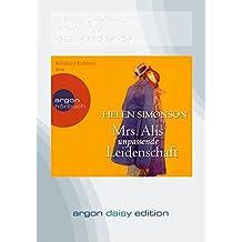 Mrs. Alis unpassende Leidenschaft (DAISY Edition)