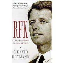 Rfk: A Candid Biography of Robert F. Kennedy