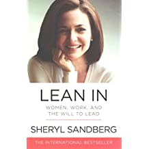 [(Lean In : Women, Work, and the Will to Lead)] [By (author) Sheryl Sandberg] published on (August, 2015)