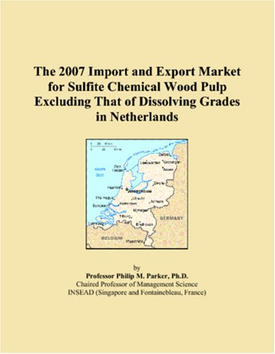 The 2007 Import and Export Market for Sulfite Chemical Wood Pulp Excluding That of Dissolving Grades in Netherlands