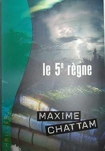 """Afficher """"Le 5e règne"""""""