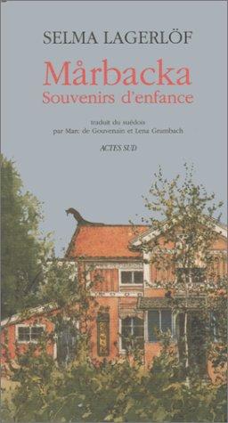 Marbacka : Souvenirs d'enfance par Selma Lagerlöf