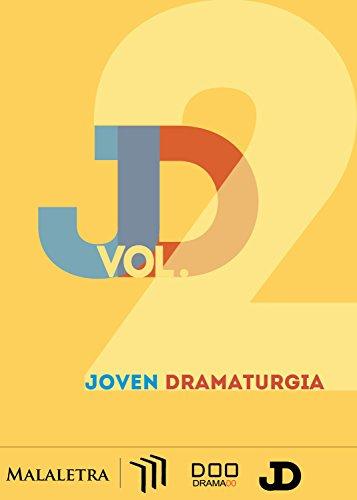 Joven Dramaturgia Vol. 2 por Manuel Barragán