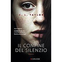 Il confine del silenzio (Italian Edition)