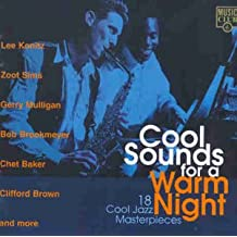Cool Sounds for a Warm Night