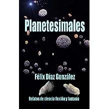 Planetesimales: Relatos de ciencia ficción y fantasía