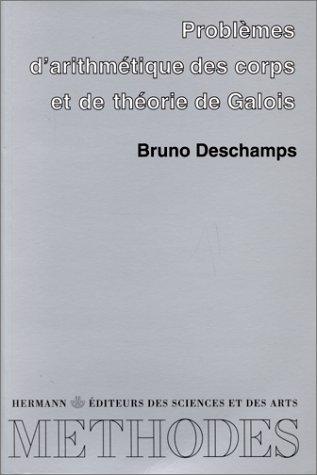 Problèmes d'arithmétique des corps et de théorie de Galois