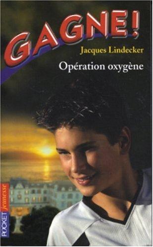 GAGNE T09 OPERATION OXYGENE