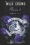Wild Crows - Saison 2 (Tomes 3, 4 & 5): Saison 2