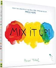 Mix It Up (Interactive Books for Toddlers, Learning Colors for Toddlers, Preschool and Kindergarten Reading Bo