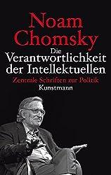 Die Verantwortlichkeit der Intellektuellen: Zentrale Schriften zur Politik