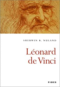 Léonard de Vinci par Sherwin B. Nuland