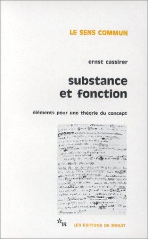 Substance et fonction : Eléments pour une théorie du concept