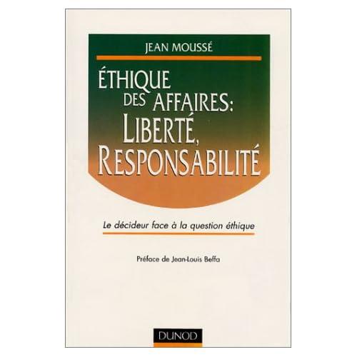 Ethique des affaires : Liberté, responsabilité