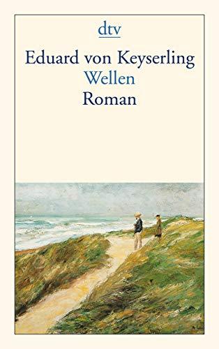 Wellen: Roman -