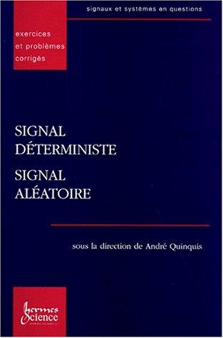 signaux et systèmes en questions.1, Signal déterministe, signal aléatoire