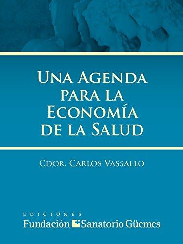 Descargar Libro Una Agenda para la Economía de la Salud de Carlos Vassallo