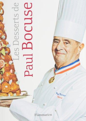 Les Desserts de Paul Bocuse par Paul Bocuse, Eric Trochon