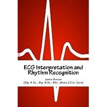 ECG Interpretation and Rhythm Recognition