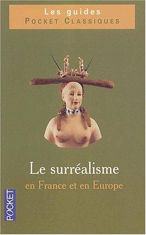 Clés pour le surréalisme européen