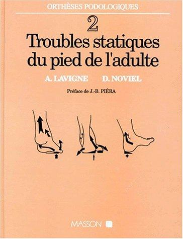 Troubles statiques du pied de l'adulte