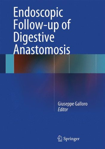 Endoscopic Follow-up of Digestive Anastomosis (2014-04-08)