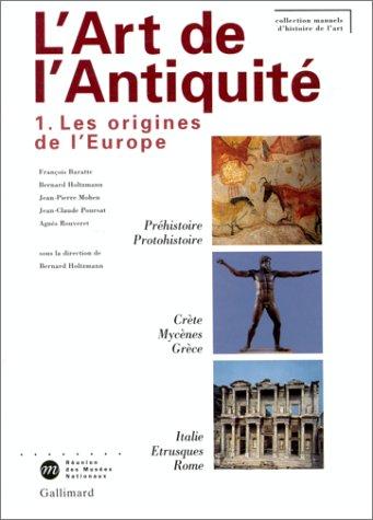 L'Art de l'Antiquité, tome 1